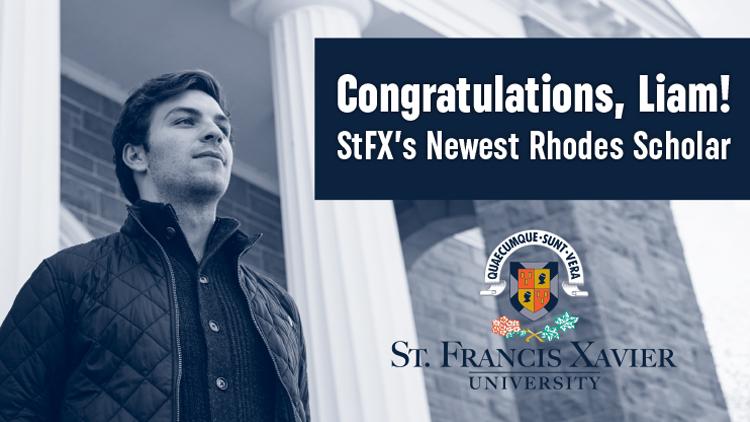 Liam Elbourne Is Stfx S Newest Rhodes Scholar Stfx